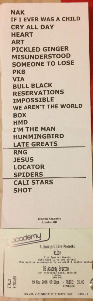 WIlco Brixton 19/11/2016 setlist